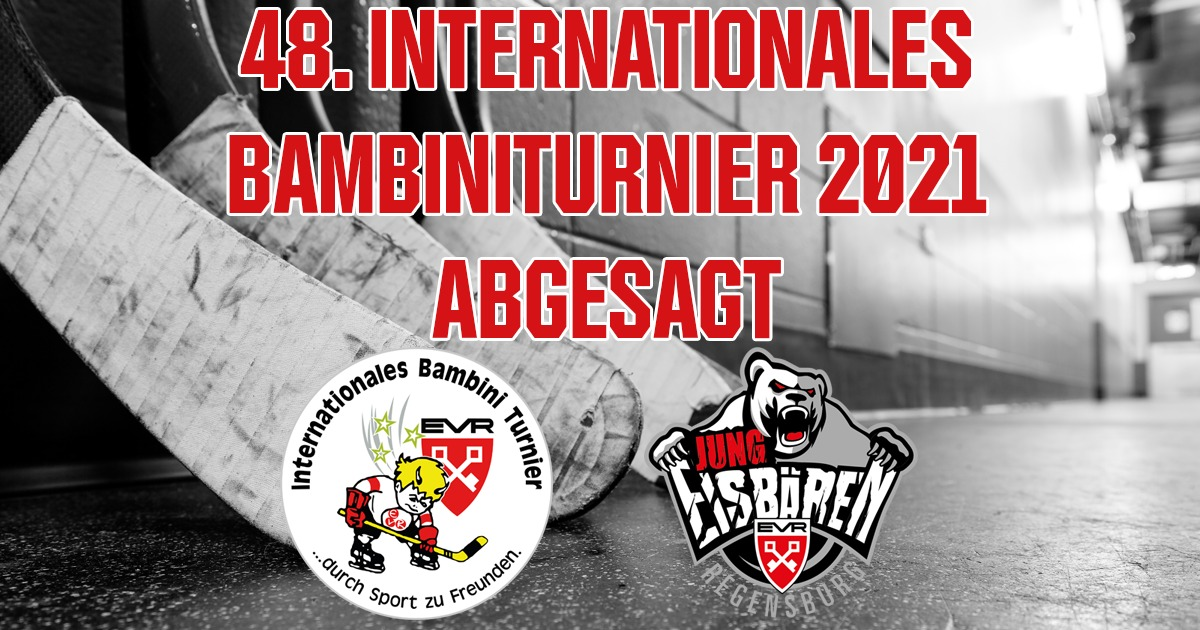 Absage des 48. Internationalen Bambiniturniers 2021